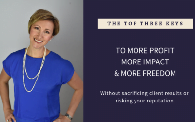 [Video] 3 Keys to More Profit, More Impact, and More Freedom